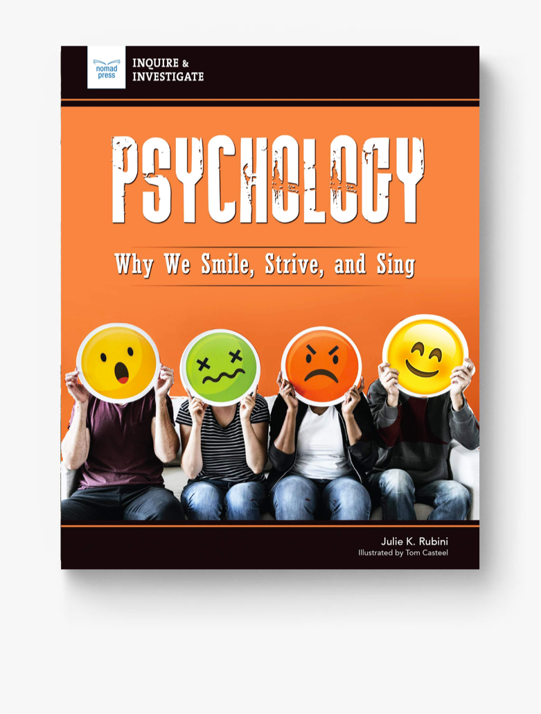 Psychology: Why We Smile, Strive, and Sing (Inquire & Investigate)