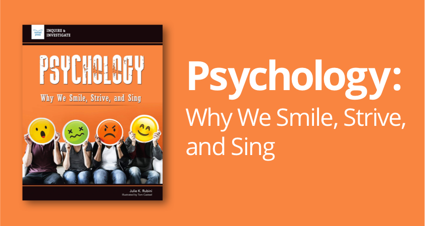 Psychology: Why We Smile, Strive, and Sing