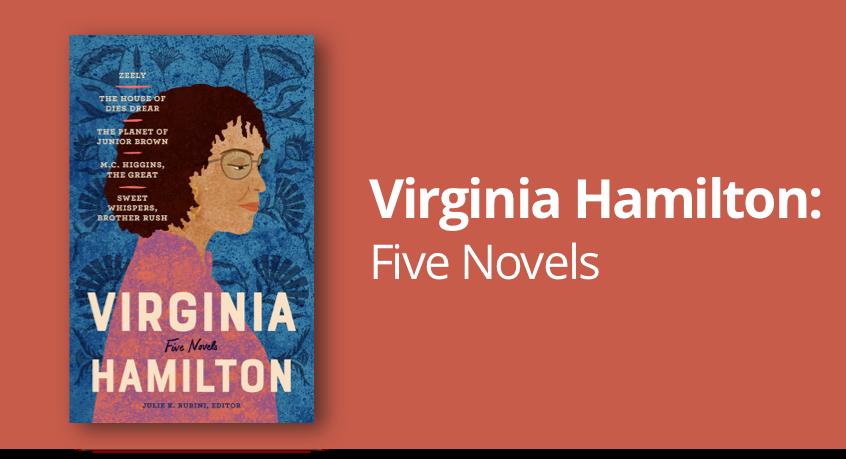 Virginia Hamilton: Five Novels